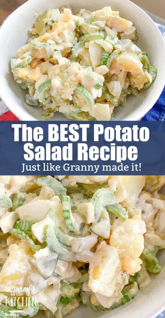 Everything you need to know to make perfect potato salad every time -- just like Granny's!