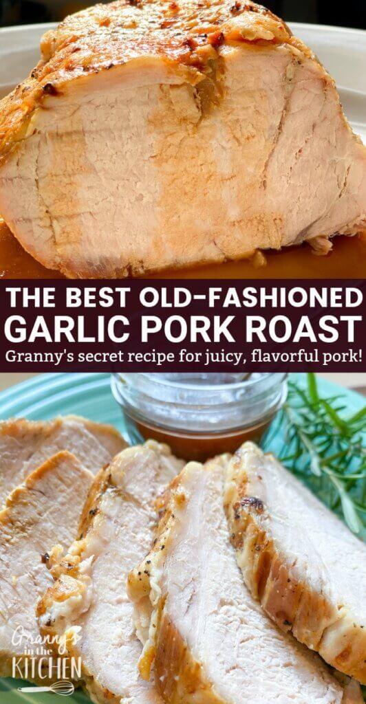 garlic roasted pork loin