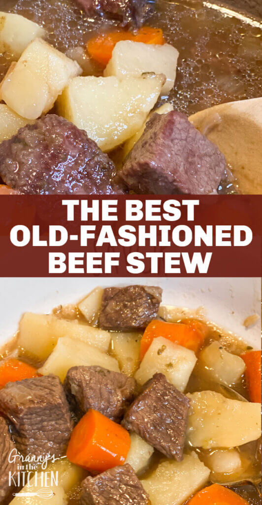 """collage image of beef stew in pot and bowl; text overlay """"The Best Old Fashioned Beef Stew"""""""